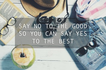 Say no to the good quote